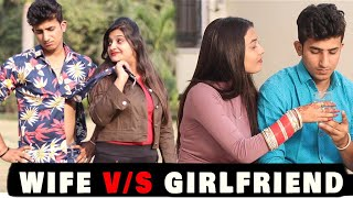 GIRLFRIEND VS WIFE || Wife Vs Gf || Gagan Summy