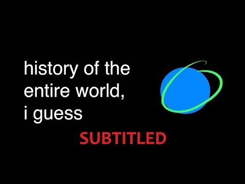 history of the entire world, i guess - subtitled