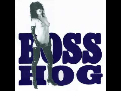 BOSS HOG - 01- TRIGGER, MAN