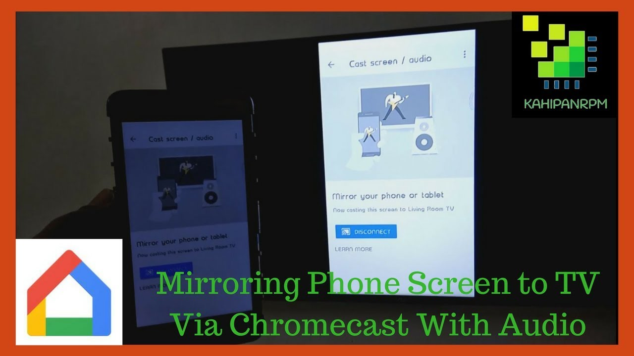 Mirroring Phone Screen to TV Via Chromecast With Audio