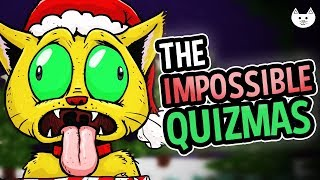 The Impossible Quizmas - 10 YEAR ANNIVERSARY OF THE IMPOSSIBLE QUIZ