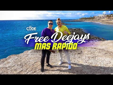 Free Deejays - Mas Rapido (Official Music Video)