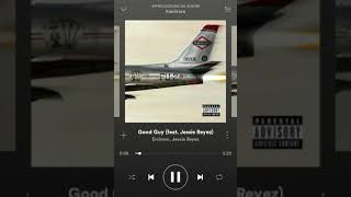 Good Guy- EMINEM FEAT. JESSIE REYEZ  AUDIO