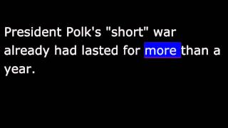 American History - Part 069 -  Polk - WAR with Mexico - Annexing California - N.M.