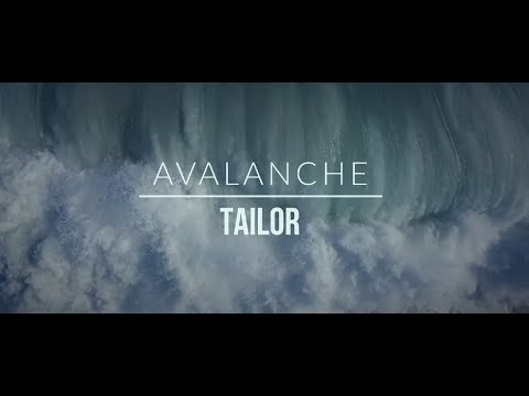 TAILOR - Avalanche (Official Music Video)