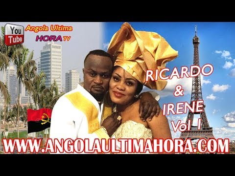 ANGOLA : RICARDO & IRENE MARIAGE COUTUMIER TELE REALITÉ VOL. 1