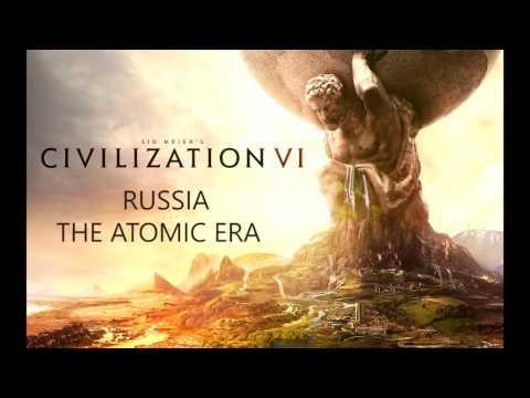 Civilization VI - Russia - The Atomic Era