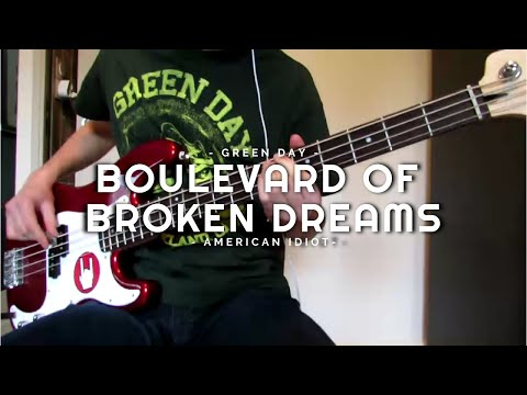 Green Day - Boulevard Of Broken Dreams - Bass Cover