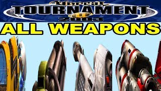 Unreal Tournament 2003 All Weapons