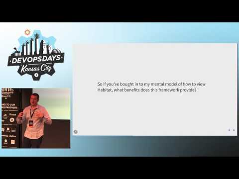 DevOpsDays KC 2016 - Ignite: Introduction to Habitat by Kyle Sexton