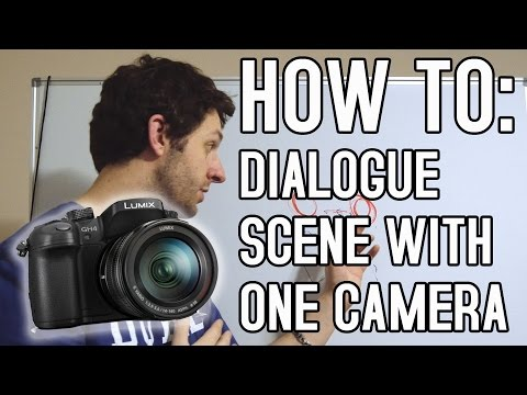 How To Shoot a Scene with One Camera - Tutorial