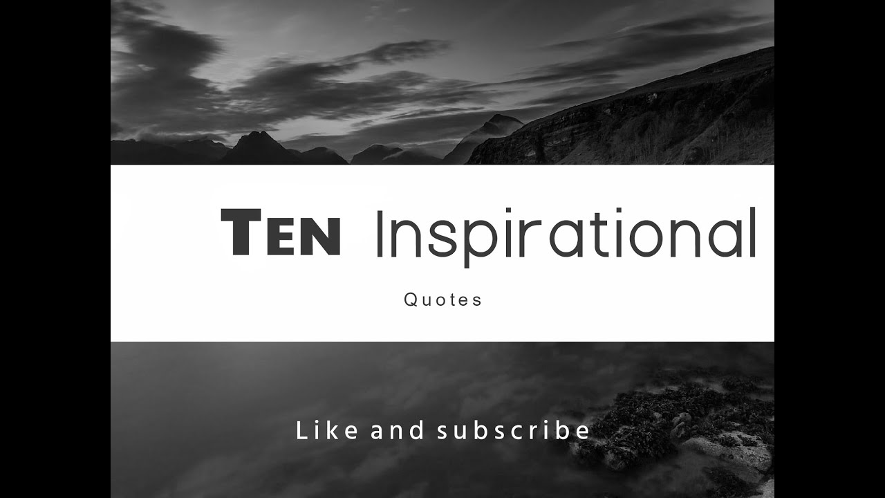 10 inspirational quotes 1 youtube