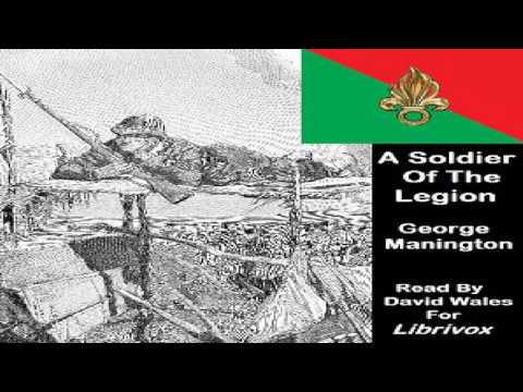 Soldier Of The Legion; An Englishman's Adventures Under The French Flag in Algeria And Tonquin   1/5