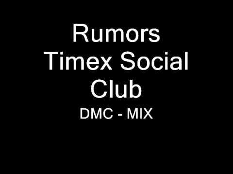 rumors---timex-social-club---diemsi-mix-[dmc]
