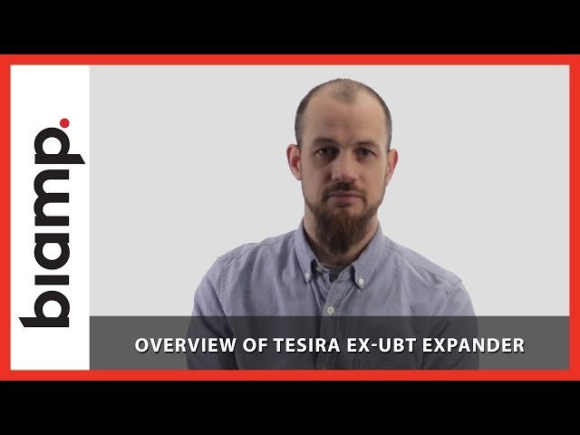 Biamp Tesira: Overview of Tesira EX-UBT Expander