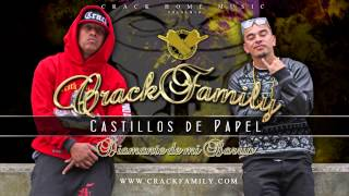 Crack Family - Castillos De Papel [ Diamante De Mi Barrio ]