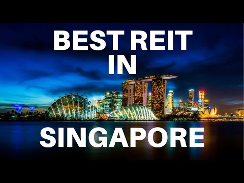 How to Find the Best REIT in Singapore