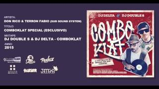 Don Rico & Terron Fabio (Sud Sound System) - ComboKlat Special (Esclusivo) // ComboKlat Mixtape