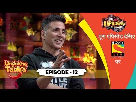 Akshay Salutes Our Soldiers | Undekha Tadka | Ep 12 | The Kapil Sharma Show Season 2 | SonyLIV | HD