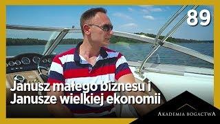 89. Janusz małego biznesu vs Janusze wielkiej ekonomii