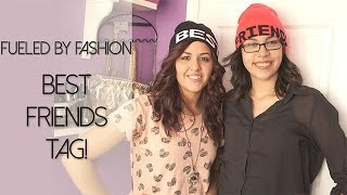 Best Friend Tag! | Fueled by Fashion Thumbnail