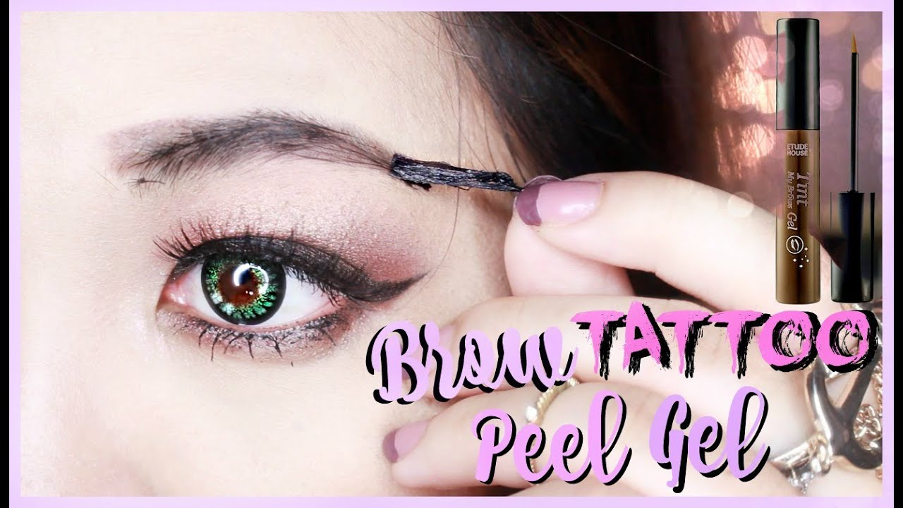 9e8f03623b1 Brow Tattoo Peel) Tint My Brows Gel Etude House Review | GIVEAWAY ...