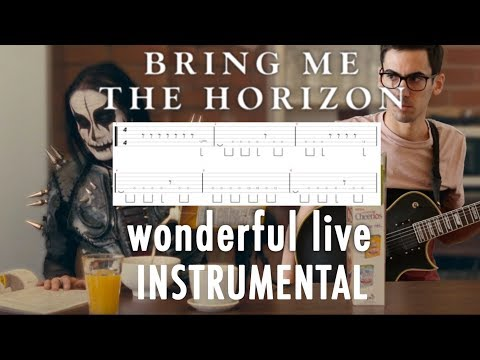 BRING ME THE HORIZON | wonderful life | INSTRUMENTAL + TABS