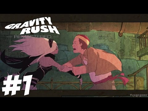 Gravity Rush Remastered - Gameplay Walkthrough Part 1 PS4 [ 60fps HD ]