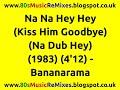 Miniature de la vidéo de la chanson Na Na Hey Hey (Kiss Him Goodbye) (Na (Dub) Hey)