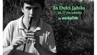 """In Dulci Jubilo"" - on clarke meg tin whistle"