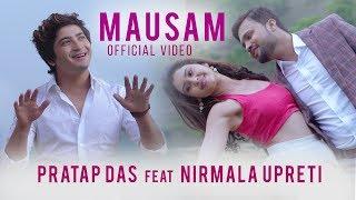 Pratap Das New Nepali Song Mausam (Jhari Jastai) | Nirmala Upreti | Official video