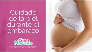 Cuidado de la piel durante el embarazo Thumbnail