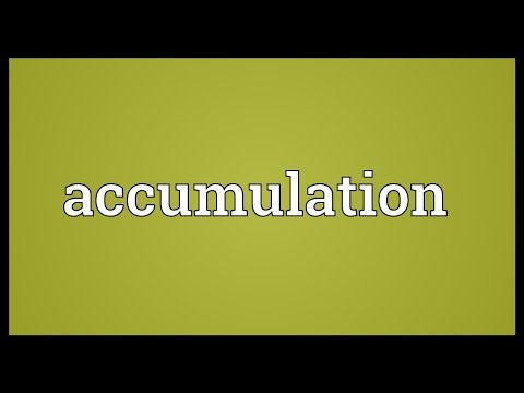Accumulation Meaning