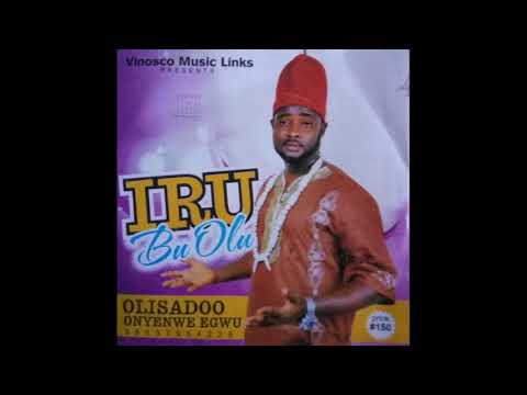 Olisadoo - Iru Bu Olu (Forward Ever) Nigerian Music 2017 [FULL ALBUM HQ]