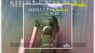 Shirley Davis & The Silverbacks - Smile (Official Audio)