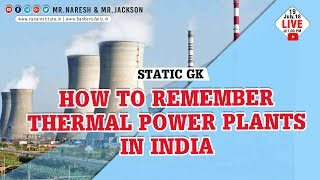 How to remember Thermal Power Plants in India | Static GK | Mr.Naresh & Mr.Jackson