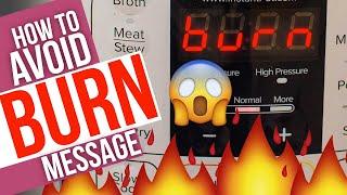 10 Ways to Avoid Instant Pot BURN Message (Episode 25 of Healthy Instant Pot Series)
