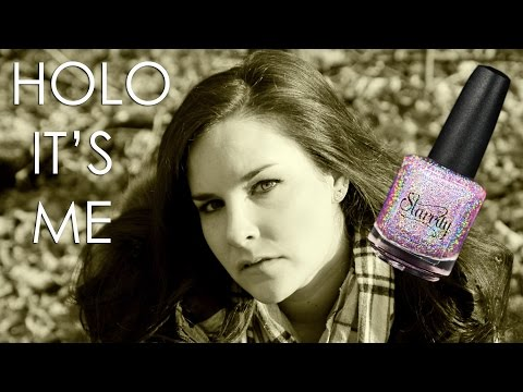 Adele - Hello = Holo, It's Me (Parody for nail polish lovers)