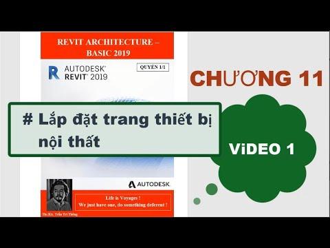 Revit Architecture 2020: Khóa Basic, chương 11, Video 01.