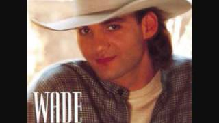 Wade Hayes: someone had to teach you.wmv