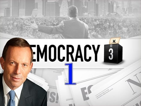 Let's Dictate Democracy 3 - Australia - Part 1 - New World Order
