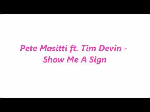 Pete Masitti ft. Tim Devine - Show Me A Sing