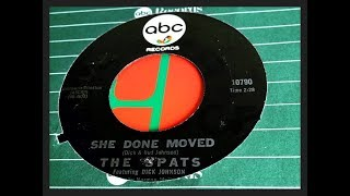 THE SPATS - SHE DONE MOVED