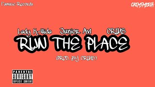 Junior Avi & Crims Ft Lady K-Wida - Run The Place (Produced By Crims)