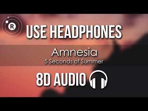 5 Seconds of Summer - Amnesia (8D AUDIO)