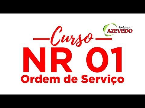 NR 1 l Curso Integração NR 1 l  NR 1 Ordem de Serviço l NR 1 Disposições Gerais l Azevedo l NR 1