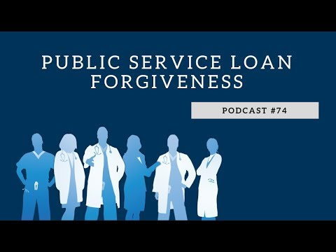 Podcast #74- The Truth Behind Public Service Loan Forgiveness Rejections