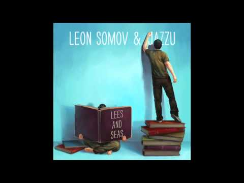 Leon Somov & Jazzu - You And Me (Official)