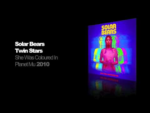 Solar Bears - Twin Stars