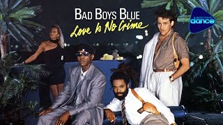 Bad Boys Blue - Love Is No Crime - album 1987